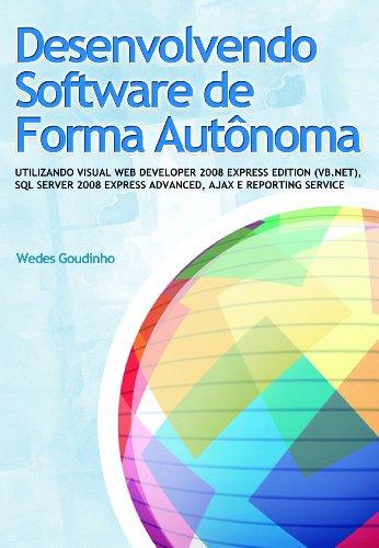 Desenvolvendo Software De Forma Autonoma - Utilizando Visual Web Devel