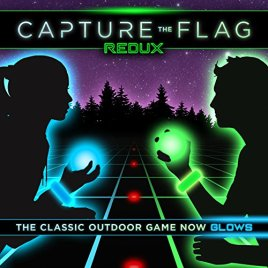 Capture the Flag REDUX – a Nighttime Outdoor Game for Youth Groups, Birthdays and Team Building – Get Ready for a Glow in the Dark Adventure