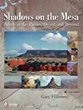 Shadows on the Mesa: Artists of the Painted Desert and Beyond