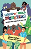 Rock 'n' Roll Monsters: The American International Pictures Story