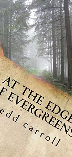 At the Edge of Evergreens by [carroll, fredd]