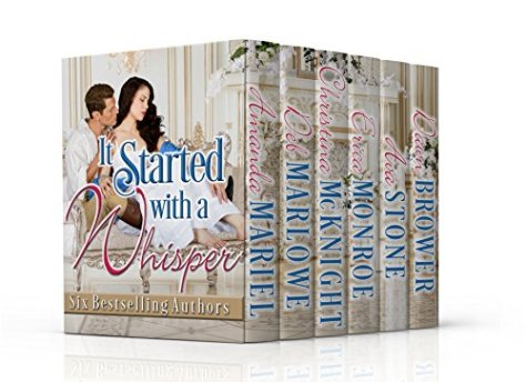 It Started With a Whisper: A Historical Romance Collection by [Brower, Dawn, Mariel, Amanda, Marlowe, Deb, McKnight, Christina, Monroe, Erica, Stone, Ava]
