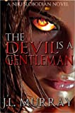The Devil Is a Gentleman (The Niki Slobodian Series Book 2)