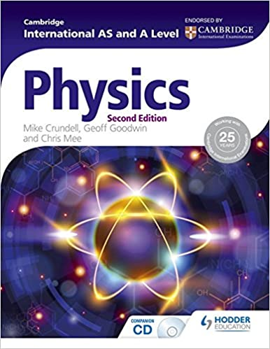 Cambridge International AS and A Level Physics 2nd ed by Mike Crundell