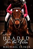 Headed for the Win (Nadia and Winny Book 1)