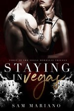 Staying in Vegas by Sam Mariano