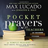 Pocket Prayers for Teachers: 40 Simple Prayers That Bring Peace and Renewal