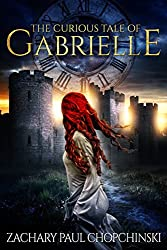 The Curious Tale of Gabrielle: Gabrielle #1