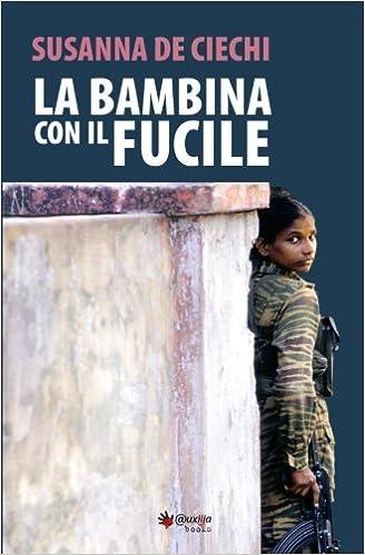 La bambina con il fucile Book Cover