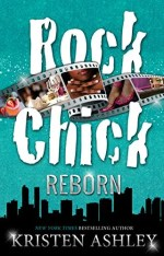 Rock Chick Reborn by Kristen Ashley