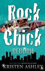 Rock Chick Reborn by Kristen Ashley