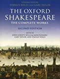 The Oxford Shakespeare: The Complete Works, 2nd Edition