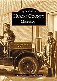 Huron  County  Michigan   (MI)   (Images  of  America)