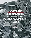 Team Penske: 50th Anniversary at the Indianapolis 500