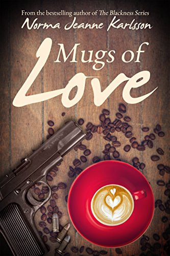 Mugs of Love by Norma Jeanne Karlsson