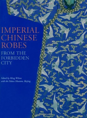 Imperial Chinese Robes by Wilson Ming (2010-10-18)