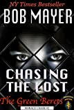 Chasing the Lost (The Green Berets: Horace Chase #2)