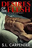 Desires of the Flesh (The Dark Lord Book 1)