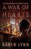 A War of Hearts: A Dark Romance