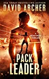 Pack Leader - A Noah Wolf Thriller