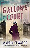 Gallows Court (Rachel Savernake Golden Age Mysteries Book 1)