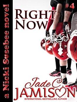Right Now (Nicki Sosebee Series Book 4) (A Nicki Sosebee Novel) by [Jamison, Jade C.]