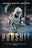 Pursuit (Silver Cane Chronicles Book 1)