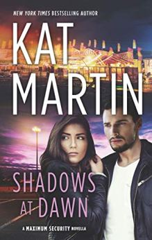 Shadows at Dawn (Maximum Security) by [Martin, Kat]