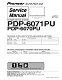 Pioneer PDP6070PU PDP-6070PU AND PDP-6071PU Service Manual with schematics