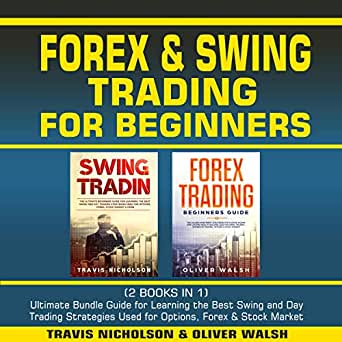 Amazon.com: Forex & Swing Trading for Beginners: (2 Books ...