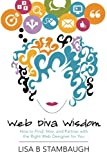 Web Diva Wisdom: How to Find, Hire, and Partner with the Right Web Designer for You