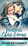Finding Chris Evans: The Royal Edition