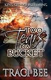 Two Tears in a Bucket