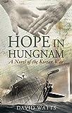 Hope in Hungnam: A Novel of the Korean War
