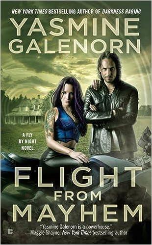 Flight From Mayhem by Yasmine Galenorn