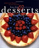 Product review for American Heart Association Low-Fat & Luscious Desserts: Cakes, Cookies, Pies, and Other Temptations