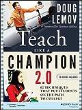 Teach Like a Champion 2. 0 Techniques That Put...