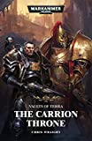 The Carrion throne (Warhammer 40,000 Book 1)