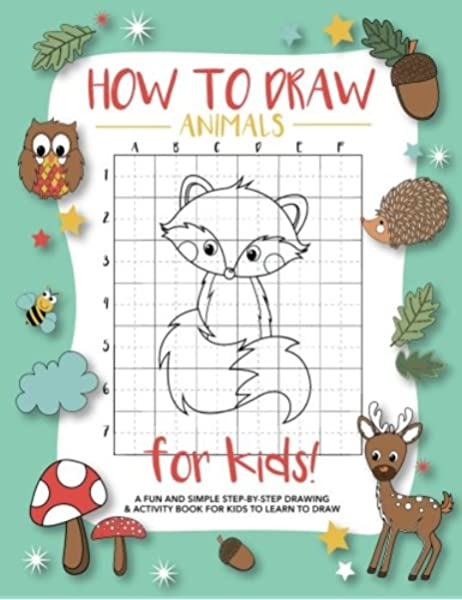 How To Draw Animals For Kids A Fun And Simple Step By Step Drawing And Activity Book For Kids To Learn To Draw Press Modern Kid 9781948209274 Books Amazon Ca
