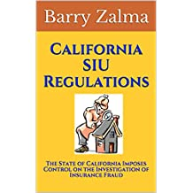 California SIU Regulations: The California California Controls Insurance Fraud Survey