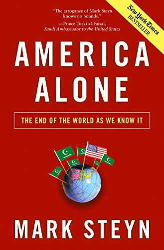 America Alone: The End of the World As We Know It by [Steyn, Mark]