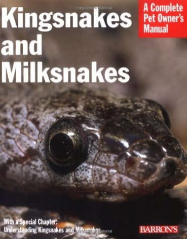 Kingsnakes-and-Milksnakes-Complete-Pet-Owners-Manual-Paperback--August-1-2005