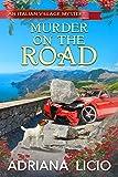Murder on the Road (An Italian Village Mystery Book 1)