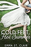 Cold Feet, Hot Summer