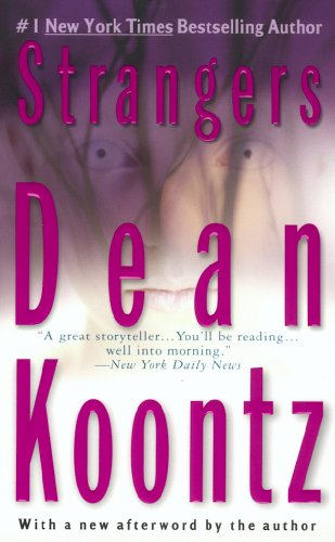 Strangers: A Psychological Thriller by [Koontz, Dean]