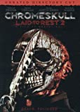 ChromeSkull: Laid to Rest 2 (Unrated Director's Cut)