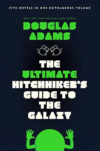 The Ultimate Hitchhiker's Guide to the Galaxy: Five Novels in One Outrageous Volume (English...