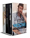 Needing Moore Series Boxed Set