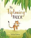 The Tiptoeing Tiger