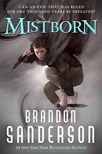 Mistborn: The Final Empire by [Sanderson, Brandon]